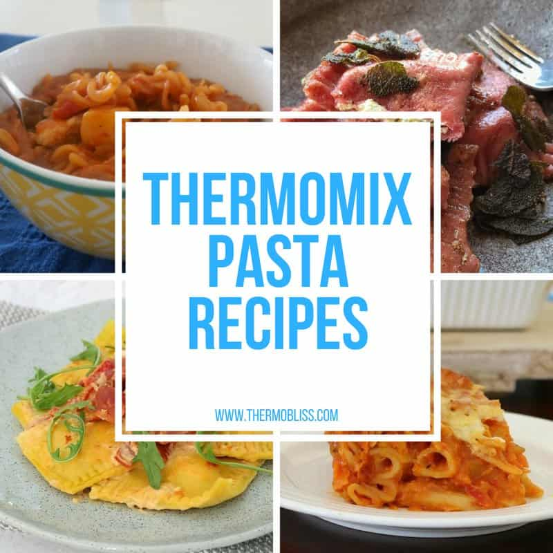 A collage of pasta dishes with text - Thermomix Pasta Recipes