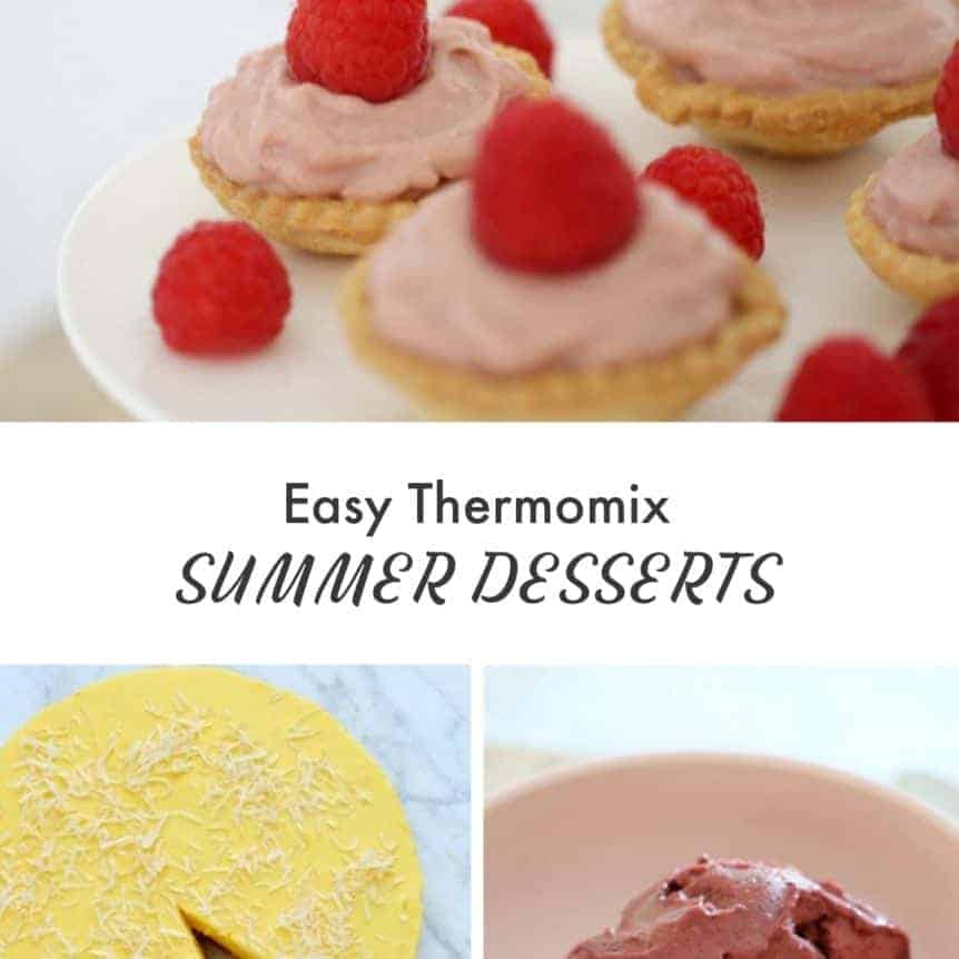 A collage of sweet treats with text - Easy Thermomix Summer Desserts