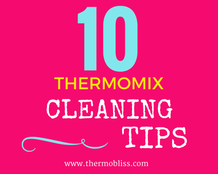 Thermomix Cleaning Tips