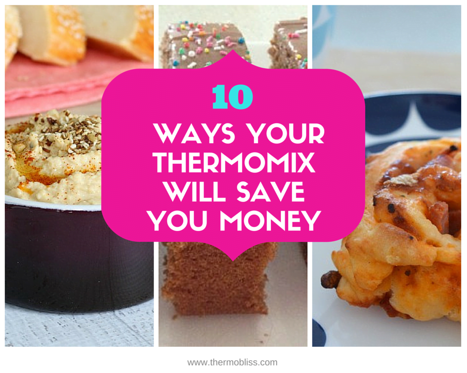 10 Ways Your Thermomix Will Save You Money