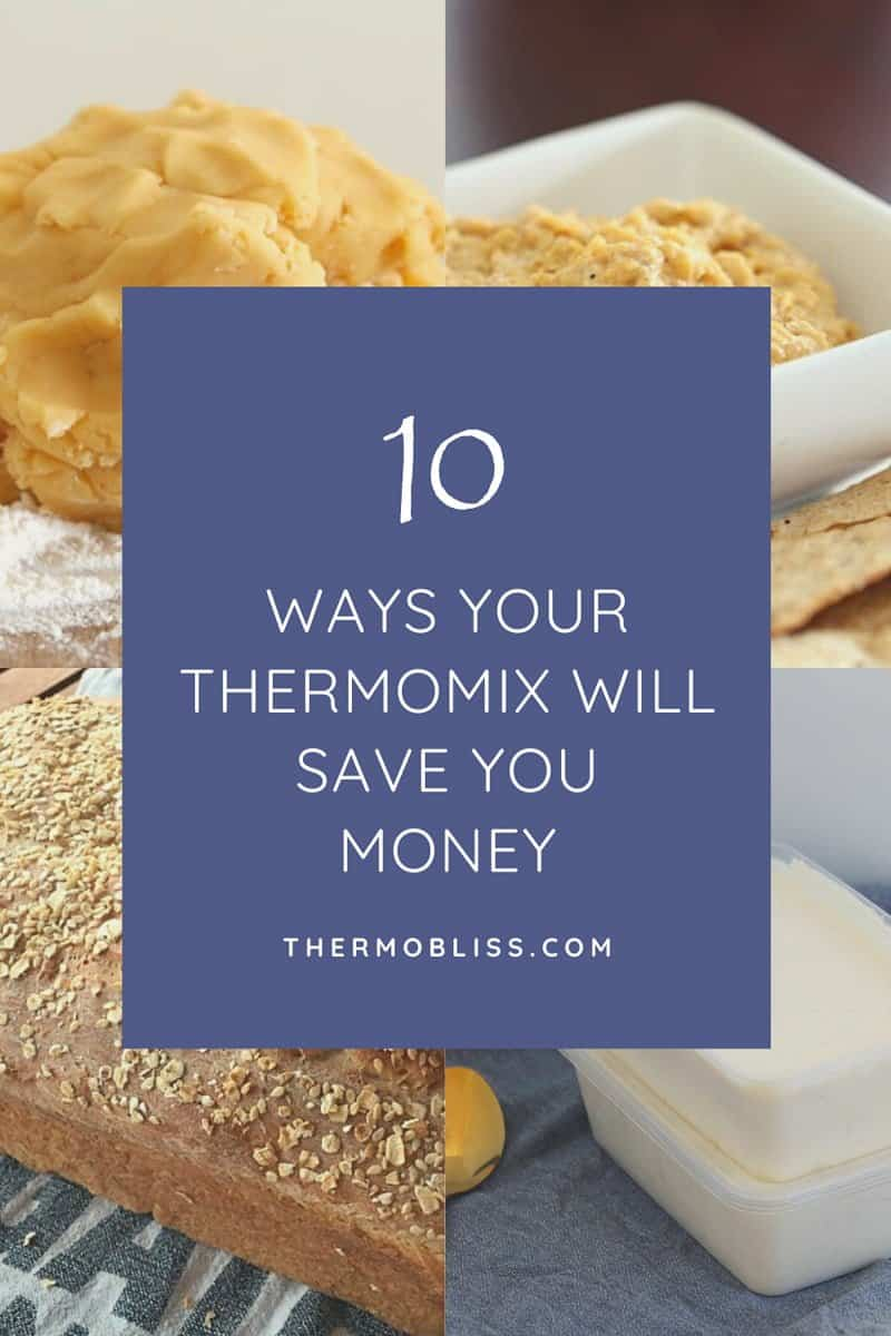 10 Ways Your Thermomix Will Save You Money Thermobliss