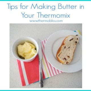 Our Top Tips for Making Butter in a Thermomix