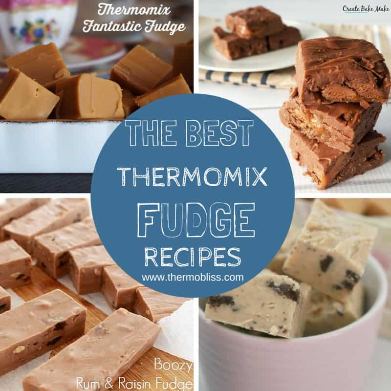 A collage of various fudges with text - The Best Thermomix Fudge Recipes.