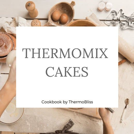 Thermomix Cookbook Cake Recipes