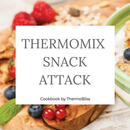 Thermomix Cookbook Snack Recipes