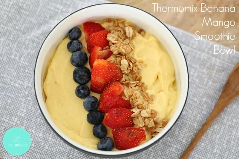 Healthy Thermomix Banana Mango Smoothie Bowl Thermobliss