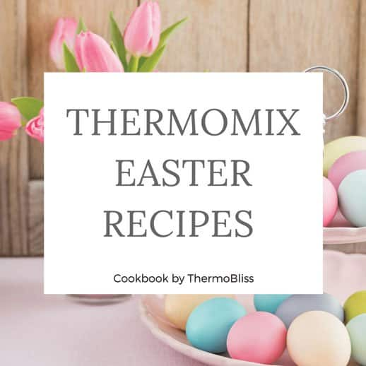 Thermomix Cookbook Easter Recipes