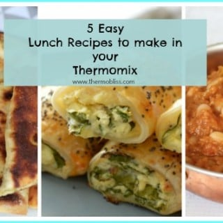 5 Easy Thermomix Lunch Recipes