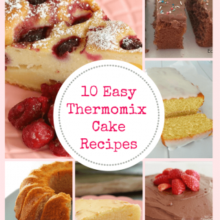 10 Easy Thermomix Cakes