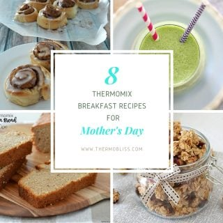 Mother's Day Thermomix Breakfast Recipes