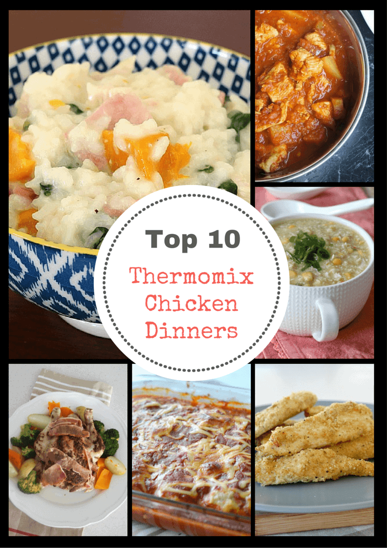 Top 10 Thermomix Chicken Dinners