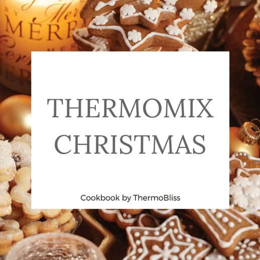 Thermomix Cookbook Christmas Recipes