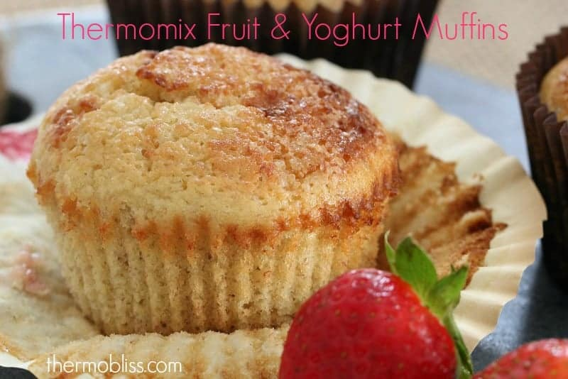 Thermomix Fruit & Yoghurt Muffins