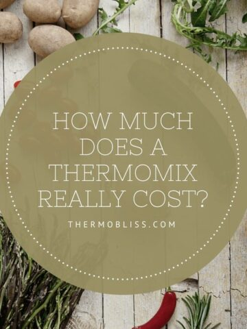 A photo with text - How Much Does A Thermomix Really Cost?