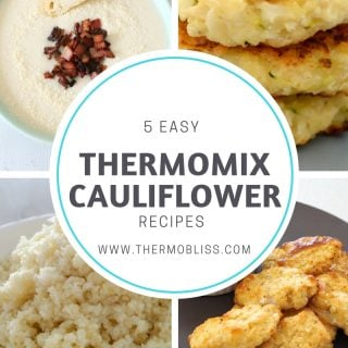 5 Easy Thermomix Cauliflower Recipes
