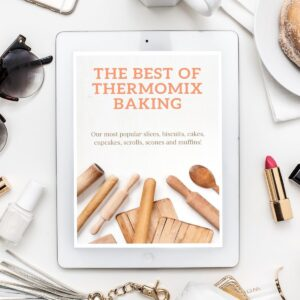 The Best Of Thermomix Baking - Slices, Biscuits, Cakes, Muffins, Scrolls & More