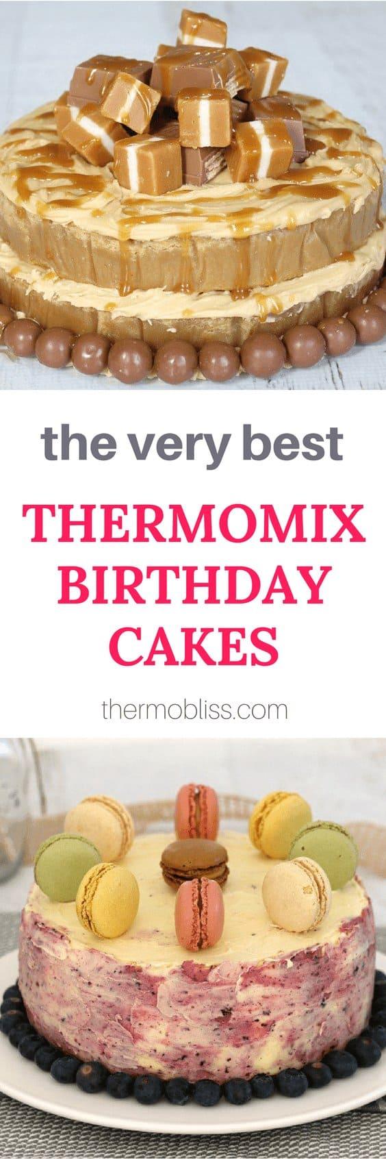 Thermomix Birthday Cakes