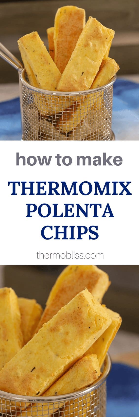 Find out how to make Thermomix polenta chips... they're easy, they're delicious PLUS they're oven-baked!