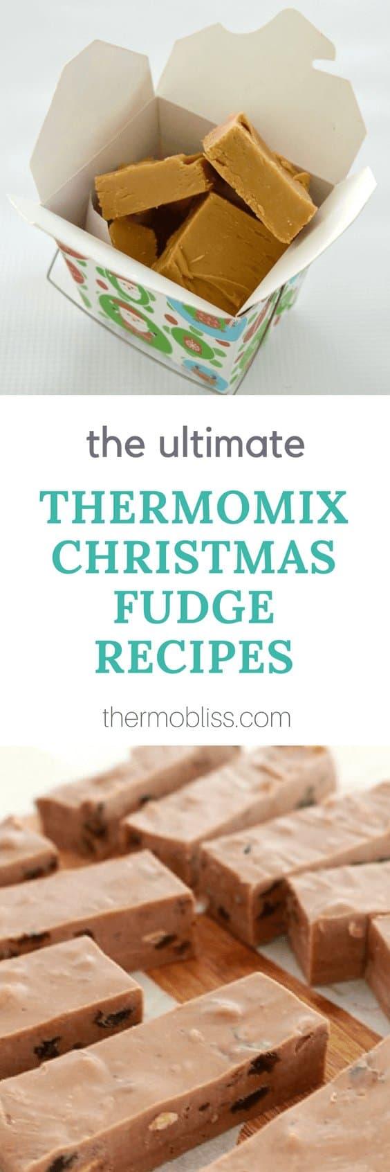 Thermomix Christmas Fudge Recipes