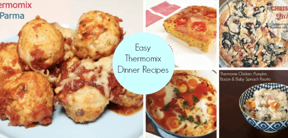A collage of three meals with text - Easy Thermomix Dinner Recipes