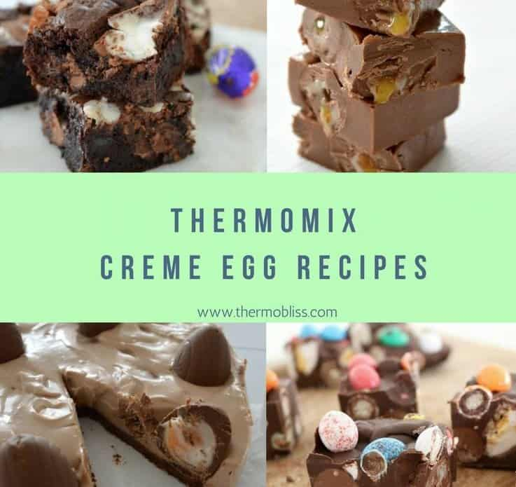 A collage of chocolatey sweet treats, with text - Thermomix Creme Egg Recipes