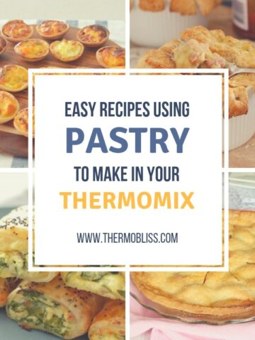 A picture of 4 types of pastry. Mini Quiche, Chicken pot pie, Sausage rolls and Apple pie. A title over the top saying Easy Recipes using Pastry to make in your Thermomix.