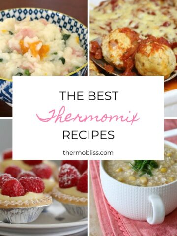 A collage of four different meals with the text The Best Thermomix Recipes