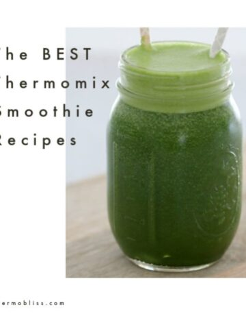 A jar with straw filled with a green smoothie with the text - The Best Thermomix Smoothie Recipes