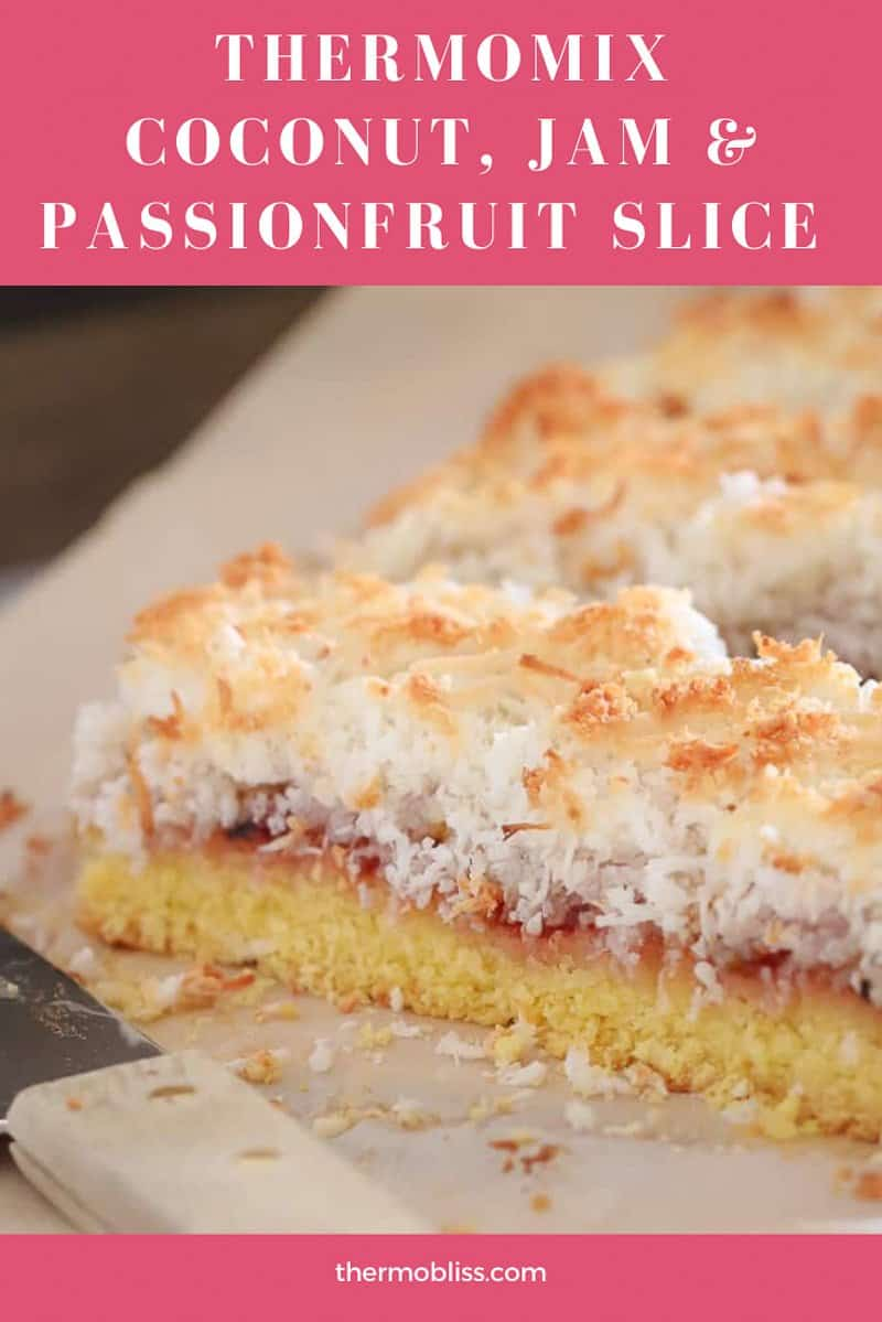 A simple and delicious Thermomix Coconut, Jam & Passionfruit Slice that takes just a few minutes to prepare and is perfect for afternoon tea!